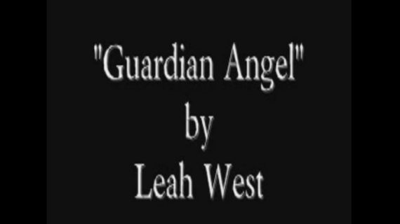 """A Song for Mothers """"Guardian Angel"""" by Leah West"""