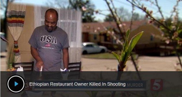Ibex Ethiopian Restaurant owner killed in his own restaurant in Nashville