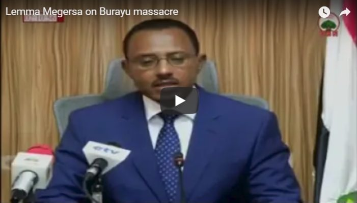 Lemma Megersa has this to say on Burayu attacks