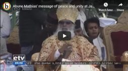 Abune Mathias' message of peace and unity at Janmeda