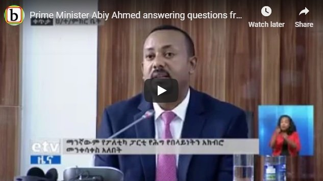 Abiy Ahmed addresses questions in the parliament, warns those who