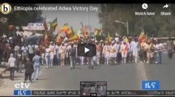 Ethiopia celebrated Adwa victory 123rd anniversary