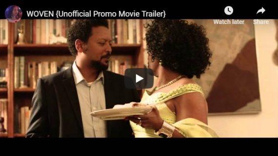 Ethiopian Filmmaker Salome Mulugeta's -Woven