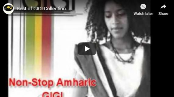 Gigi Best Collections – Timeless Ethiopian Music