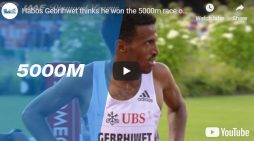 Hagos Gebrihwet loses 5000 meters Diamond League title  to Yomif Kejelca as he celebrates victory at the wrong time