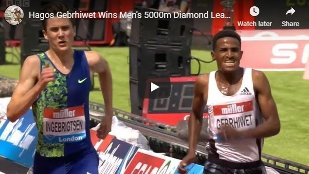 Hagos Gebrehiwot's stunning   5000 meters performance at the London Diamond League