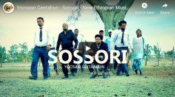 "New Ethiopian Music 2019 – Oromogna Yoosaan Geetahun – ""Sossori"""
