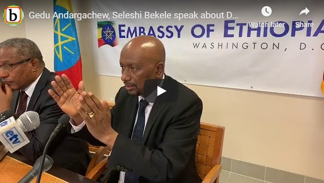 Ethiopian FM Gedu, Water Minister Seleshi say Ethiopia did not compromise its national interest