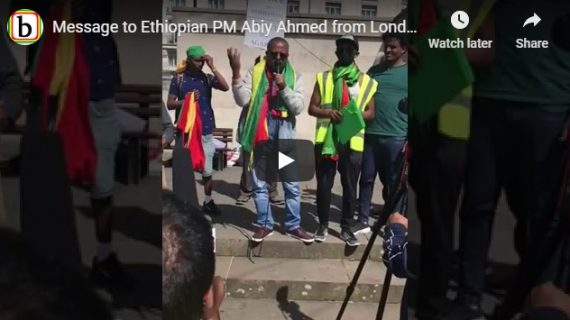 Message to Ethiopian PM Abiy Ahmed from London protester