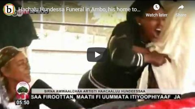 Hachalu Hundessa laid to rest in his hometown Ambo