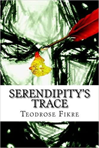 Serendipity's Trace (Teodrose Fikre)
