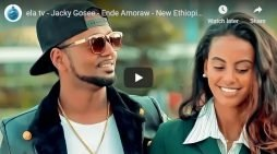 Jacky Gosee – Ende Amoraw – Ethiopian Music 2020